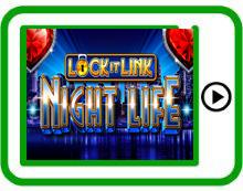 Lock it Link Night Life free mobile pokies