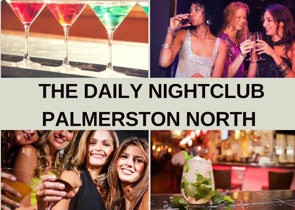 The Daily Nightclub Palmerston North Guide