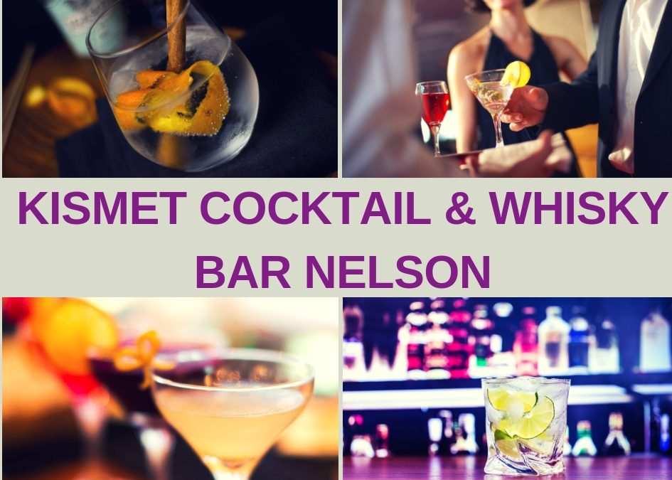 Kismet Cocktail & Whisky Bar Nelson Guide
