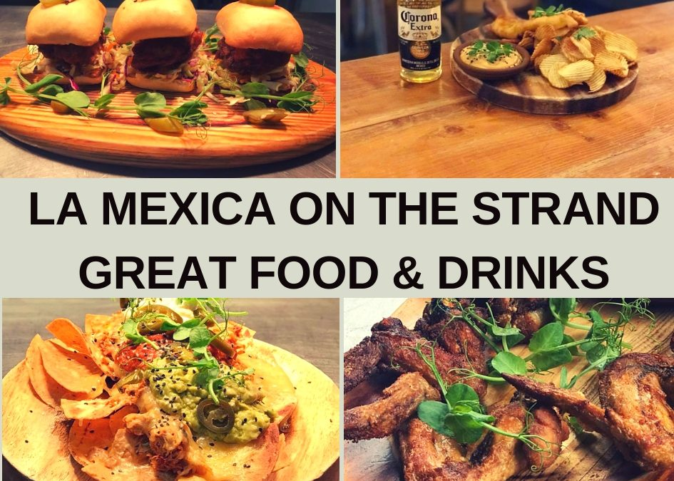 La Mexica on The Strand Guide