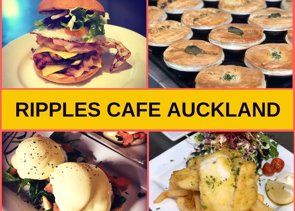 Ripples Cafe Auckland Guide