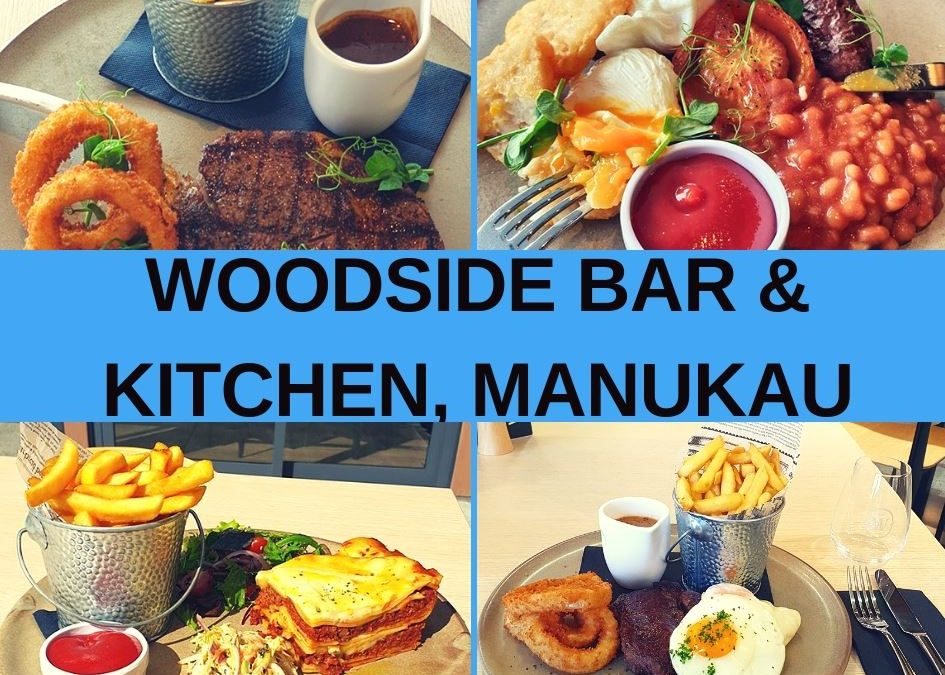 Woodside Bar and Restaurant Manukau Review