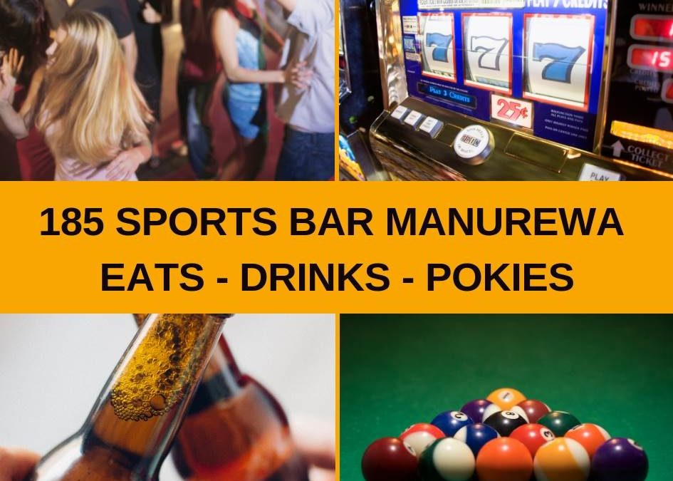 185 Sports BAR in Southmall Manurewa Guide