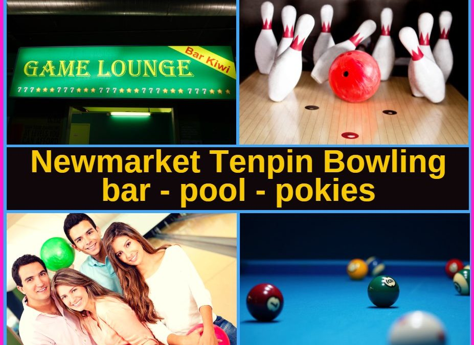 Newmarket and Wairau Park Tenpin Bowling Centres Guide