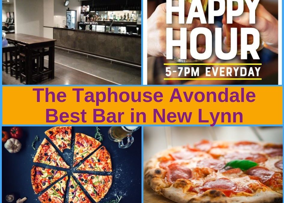 The Avondale Taphouse New Lynn Guide